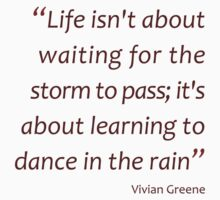Learning to dance in the rain... (Amazing Sayings) Kids Clothes