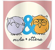 Owls & Otters - ( O&O Emblem ) Poster
