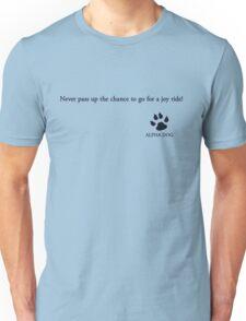 Alpha Dog #1- Never pass up the chance.... Unisex T-Shirt