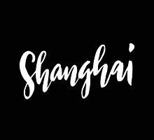 Shanghai Brush Lettering by squiddyshop