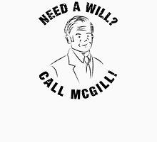 Need A Will? Call McGill! - Better Call Saul / Jimmy McGill Unisex T-Shirt