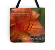 Matthew 6:28 Tote Bag