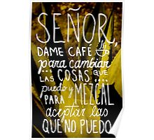 "Mezcal print art, ""Lord, give me coffee to change the things I can, and mezcal to accept the things I can't"" Poster"