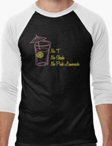 No T, No Shade, No Pink Lemonade Men's Baseball ¾ T-Shirt