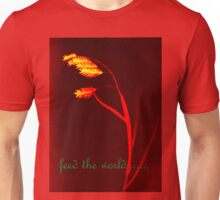 feed the world Unisex T-Shirt