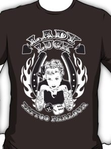 Lady Luck Tattoo Parlour T-Shirt