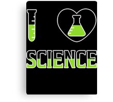 I Love Science T Shirt Canvas Print