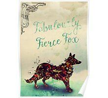 Fabulously Fierce Fox Poster