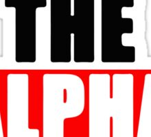I Am The Alpha Male Sticker