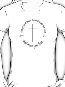 John 8:32  circular  T-Shirt