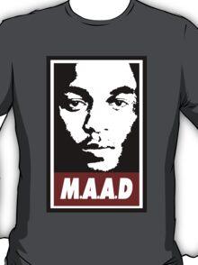 M.A.A.D T-Shirt