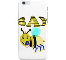 bay bee iPhone Case/Skin