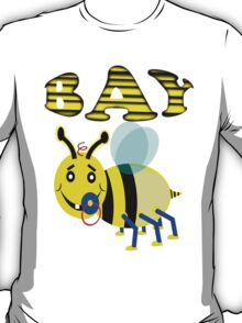 bay bee T-Shirt