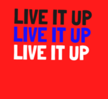LIVE IT UP multicolour Sticker