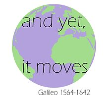 And yet, it moves- Galileo Galilei by MichaelB5522