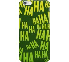 HAHAHA The Laughing T Shirt iPhone Case/Skin