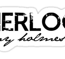Sherlock is my Holmes Boy redo Sticker