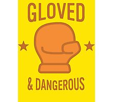 Gloved & Dangerous Photographic Print