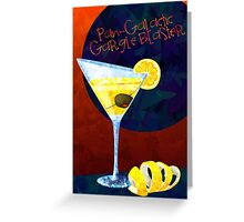 Pan-Galactic Gargle Blaster Greeting Card