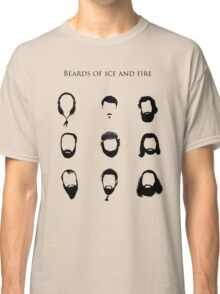 Beards of Ice and Fire Classic T-Shirt