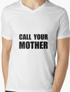Call Your Mother Mens V-Neck T-Shirt