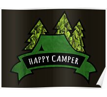 Camping makes me happy. Poster
