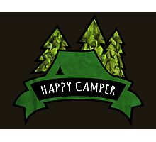 Camping makes me happy. Photographic Print