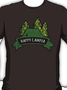 Camping makes me happy. T-Shirt