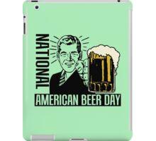 NATIONAL AMERICAN BEER DAY iPad Case/Skin