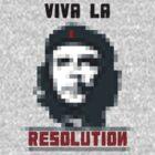 VIVA LA RESOLUTION by w1ckerman