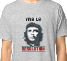 VIVA LA RESOLUTION Classic T-Shirt