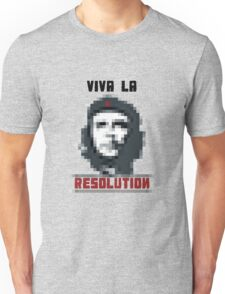 VIVA LA RESOLUTION Unisex T-Shirt