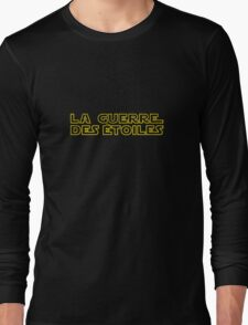 La Guerre des Etoiles (Star Wars classic logo in French) Long Sleeve T-Shirt