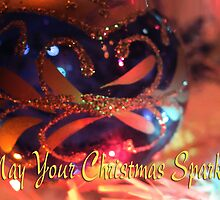 May your Christmas Sparkle by TLCGraphics