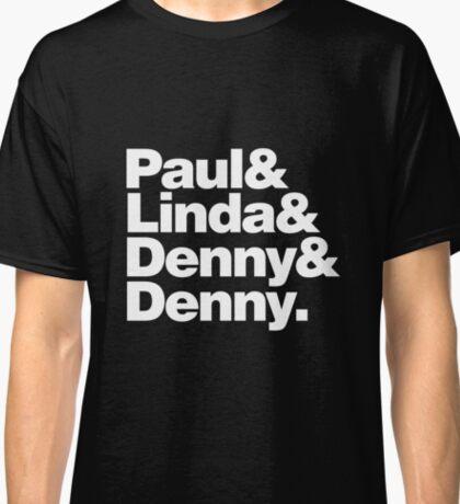Paul & Linda & Denny & Denny Classic T-Shirt