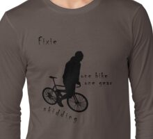 Fixie - one bike one gear - skidding (black) Long Sleeve T-Shirt