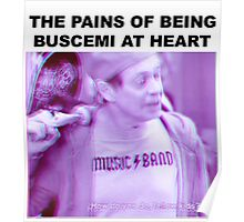 The Pains of Being Buscemi at Heart Poster