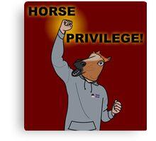 HORSE PRIVILEGE! My life as a teenage horse skit t-shirt Canvas Print