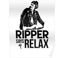 Ripper Says Relax Poster