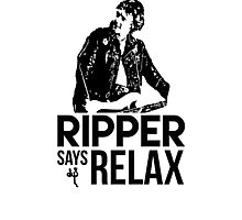 Ripper Says Relax Photographic Print