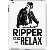 Ripper Says Relax iPad Case/Skin
