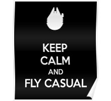 keep calm and fly casual  Poster
