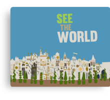 see the world, it's a small world, disneyland Canvas Print