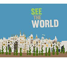 see the world, it's a small world, disneyland Photographic Print