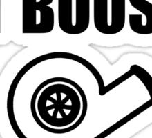 Just Boost It. Sticker