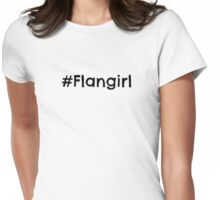 #Flangirl Womens Fitted T-Shirt
