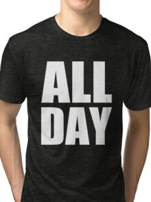 All Day - Kanye West (white) Tri-blend T-Shirt