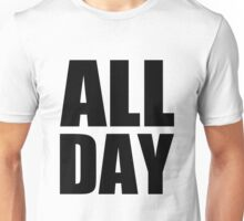 All Day - Kanye West (black) Unisex T-Shirt