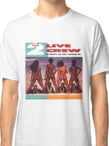2 Live Crew Classic T-Shirt