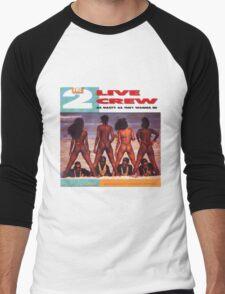 2 Live Crew Men's Baseball ¾ T-Shirt